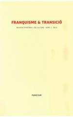 Revista d'història i de cultura. Franquisme & Transició. Núm. 1