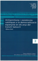 2. Antisemitisme i resistències catòliques a la democratització espanyola en els anys del Concili Vaticà II