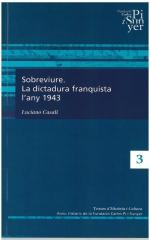 3. Sobreviure. La dictadura franquista l'any 1943