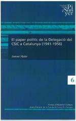 6. El paper polític de la Delegació del CSIC a Catalunya (1941-1956)
