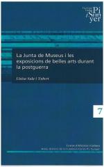 7. La Junta de Museus i les exposicions de belles arts durant la postguerra