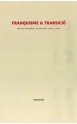 Revista d'història i de cultura. Franquisme & Transició. Núm. 2