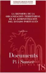 18. La reforma de la organización territorial de la adminstración en el estado portugués