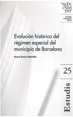 25. Evolución histórica del régimen especial del municipio de Barcelona