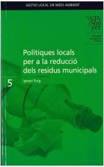 5. Polítiques locals per a la reducció dels residus municipals