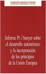 Informe Pi i Sunyer sobre el desarrollo autonómico y la incorporación de los principios de la Unión Europea