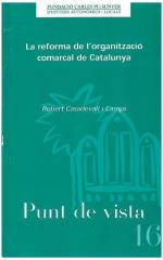 16. La reforma de l'organització comarcal de Catalunya