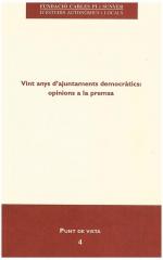 4. Vint anys d'ajuntaments democràtics: opinions a la premsa