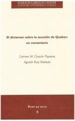 5. El dictamen sobre la secesión de Quebec: un comentario