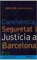 Convivència, seguretat i justícia a Barcelona