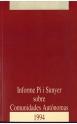 Informe Pi i Sunyer sobre Comunidades Autónomas 1994 (2 vols.)