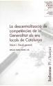 Informe de la descentralització de competències de la Generalitat als ens locals de Catalunya (2 vols.)