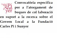 Convocatòria específica per a l'atorgament de beques de col·laboració en suport a la recerca sobre el Govern Local a la Fundació Carles Pi i Sunyer