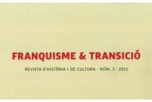 Revista d'història i de cultura. Franquisme & Transició. núm. 3